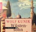 Wüstensohn. Von Wolf Kunik (2005)