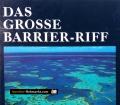 Das grosse Barrier-Riff. Von Craig McGregor (1974)