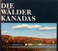 Die Wälder Kanadas. Von Percy Knauth (1975)