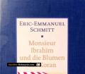 Monsieur Ibrahim und die Blumen des Koran. Von Eric-Emmanuel Schmitt (2003)