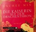 Die Kaiserin auf dem Drachenthron. Von Anchee Min (2009)