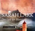Das Lied der Maori. Von Sarah Lark (2008)