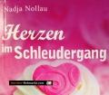 Herzen im Schleudergang. Von Nadja Nollau (2012)