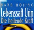 Lebenssaft Urin. Von Hans Höting (1994)