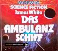 Das Ambulanz Schiff. Von James White (1980)
