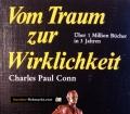 Vom Traum zur Wirklichkeit. Von Charles Paul Conn (1980)