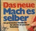 Das neue Mach es selber. Von Rudolf Wollmann (1971)