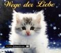 Wege der Liebe. Von Helga Loibl (2007)