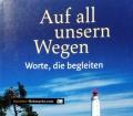 Auf all unseren Wegen. Von Sylvia Müller (2008)
