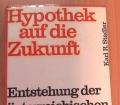 Hypothek auf die Zukunft. Von Karl R. Stadler (1968)