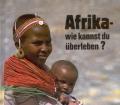 Afrika wie kannst du überleben. Von Wilhelm Meissel (1985)