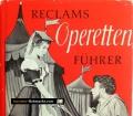 Reclams Operettenführer. Von Anton Würz (1963)