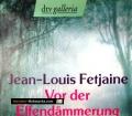 Vor der Elfendämmerung. Von Jean-Louis Fetjaine (2005)