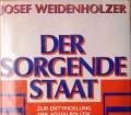 Der sorgende Staat. Von Josef Weidenholzer (1985)