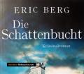 Die Schattenbucht. Von Eric Berg (2016)