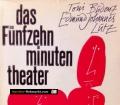Das Fünfzehnminutentheater. Von Toni Budenz (1972)