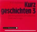 Kurzgeschichten 3. Von Willi Hoffsümmer (2001)