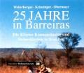 25 Jahre in Barreiras. Von Richard Weberberger