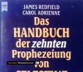 Das Handbuch der zehnten Prophezeiung von Celestine. Von James Redfield (1997)