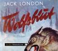 Wolfsblut. Von Jack London
