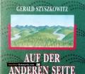 Auf der anderen Seite. Von Gerald Szyszkowitz (1990)
