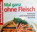 Mal ganz ohne Fleisch. Von Gertraud Schwillo (2007)
