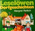 Leselöwen Dorfgeschichten. Von Margret Rettich (1991)