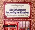 Die Geheimnisse der perfekten Hausfrau. Von Maria Paola Amendola (1986)
