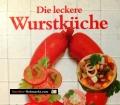 Die leckere Wurstküche. Von Heidemarie Freund (1983)