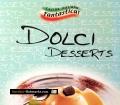 Dolci Desserts. Von Serges Verlag (2002)