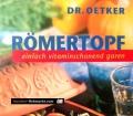 Römertopf. Von Dr. Oetker (1998)