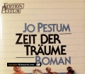 Zeit der Träume. Von Jo Pestum (1986)