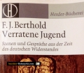 Verratene Jugend. Von F.J. Berthold (1970)
