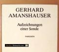 Aufzeichnungen einer Sonde. Von Gerhard Amanshauser (1979)