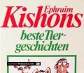 Kishons beste Tiergeschichten. Von Ephraim Kishon (1994)