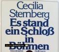 Es stand ein Schloß in Böhmen. Von Cecilia Sternberg (1979)