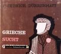Grieche sucht Griechin. Von Friedrich Dürrenmatt (1960)