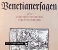 Venetianersagen. Von Rudolf Schramm (1985)