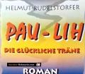 Pau-Lih. Von Helmut Rudelstorfer (1996)