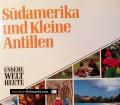 Südamerika und Kleine Antillen. Von James Hughes (1991)