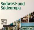 Südwest- und Südeuropa. Von James Hughes (1990)