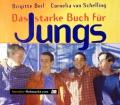 Das starke Buch für Jungs. Von Brigitte Beil (1998)