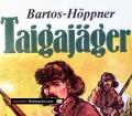 Taigajäger. Von Barbara Bartos Höppner (1980)