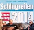 Schlagzeilen 2014. Von Christoph Matzl (2014)