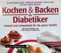 Kochen & Backen für Diabetiker. Von Monika Toeller (1990)