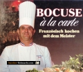 Bocuse a la carte. Von Paul Bocuse (1985)