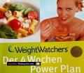 Der 4 Wochen Power Plan. Von Weight Watchers (2008)