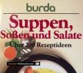 Suppen, Soßen und Salate. Von Burda Verlag (1989)