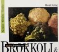 Brokkoli & Blumenkohl. Von Mosaik Verlag (1989)