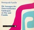 Die Aussagen des Österreichischen Episkopats zu Ehe und Familie. Von Martina Kronthaler-Schirmer (1996)